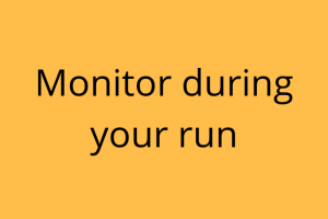 Monitor your body when running