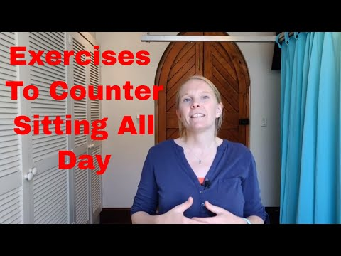 Exercise to counter sitting all day