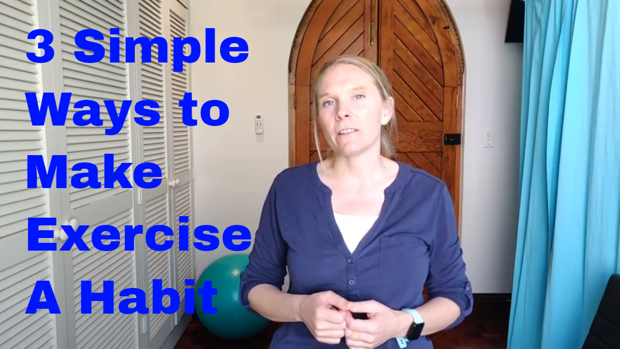 3 Simple Ways to make Exercise a Habit
